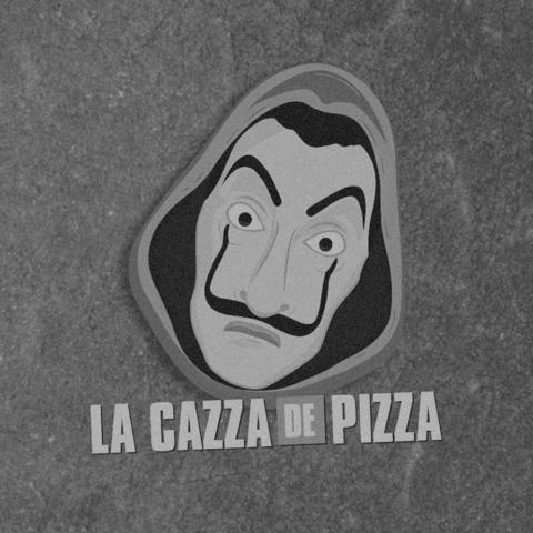 La Cazza de Pizza